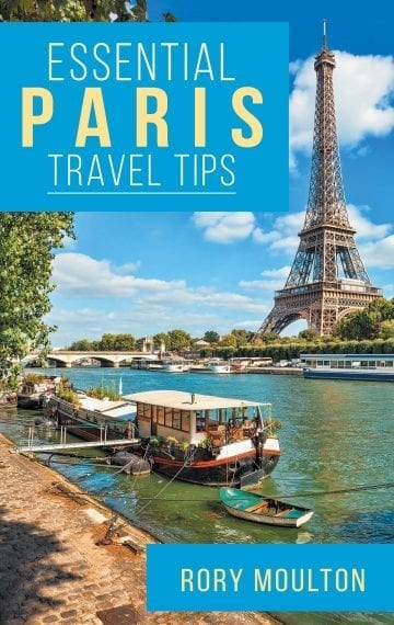 Essential Paris Travel Tips (Essential Europe Travel Tips #1)
