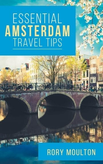 Essential Amsterdam Travel Tips (Essential Europe Travel Tips #2)